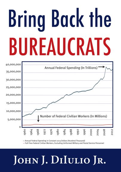 Bring Back the Bureaucratsbook cover, published by Templeton Press