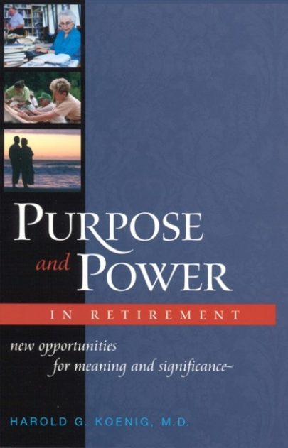 Purpose and Power in Retirement book cover, published by Templeton Press