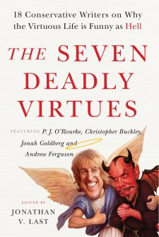Seven Deadly Virtues, book published by Templeton Press